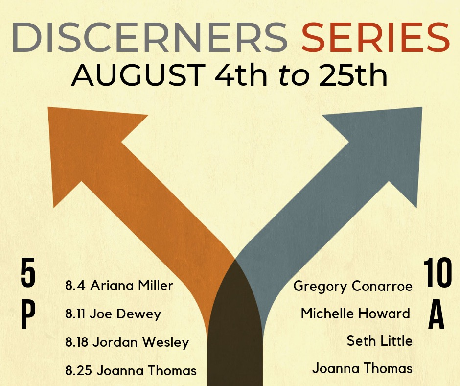 August Discerners Series
